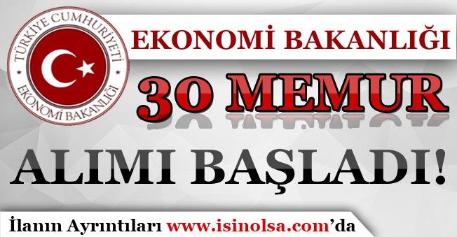 Ekonomi Bakanlığı 30 Memur Alımı Başvuruları Başladı!