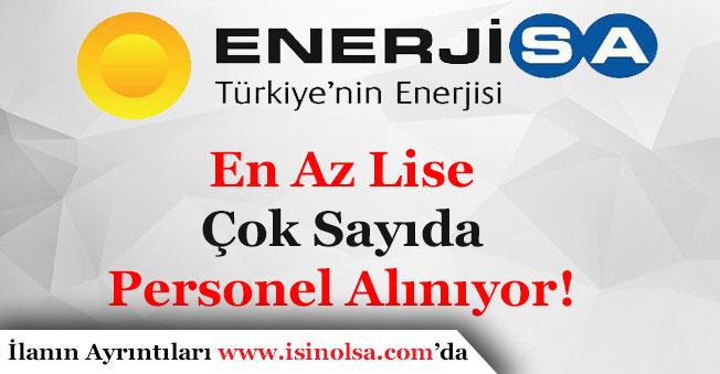 Enerjisa En Az Lise Mezunu Çok Sayıda Personel Alıyor!