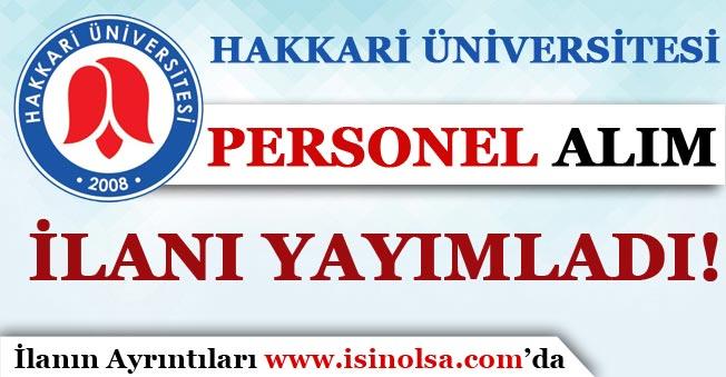 Hakkari Üniversitesi Personel Alım İlanı Yayımladı!