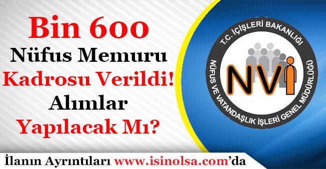Nüfus Müdürlüklerine Bin 600 Kişilik Kadro Verildi! Nüfus Memuru Alımı Yapılacak Mı?