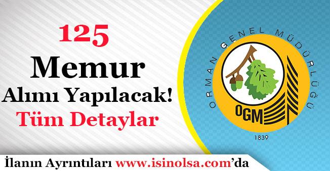 Orman Genel Müdürlüğü 125 Memur Alacak!