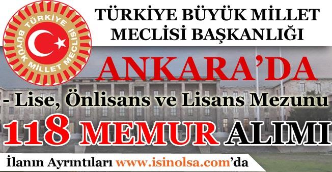 TBMM Ankara'da 118 Memur Alımı Yapıyor!
