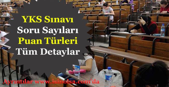 Yükseköğretim Kurumları Sınavı (YKS) Soru Sayısı Puan Türleri ve Tüm Detayları Duyuruldu!