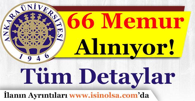 Ankara Üniversitesi 66 Memur Alımı Yapıyor! Detaylar Nedir?