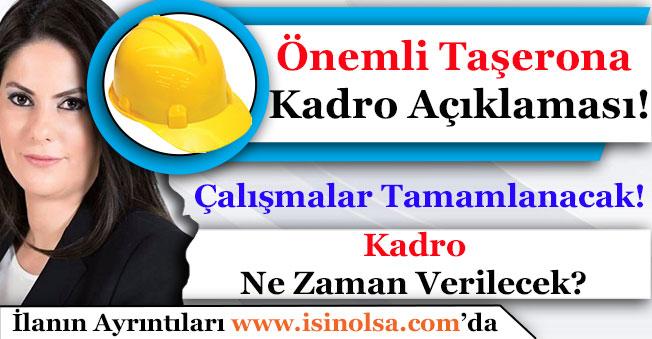 Bakan Taşerona Kadro Açıklaması Yaptı! Çalışmalar Ne Zaman Bitecek? Detaylar Açıklandı Mı?