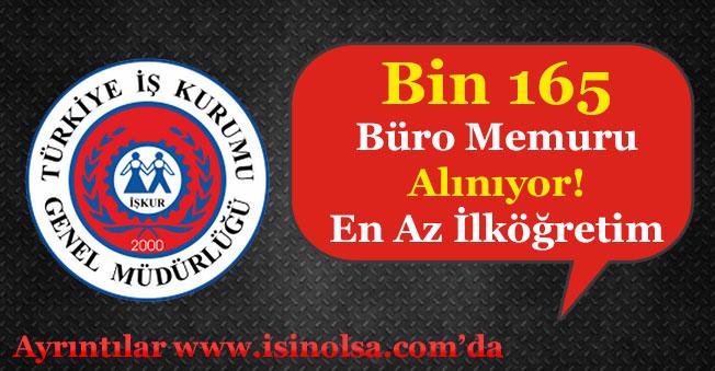 Bin 165 En Az İlköğretim Büro Memuru Alınıyor!