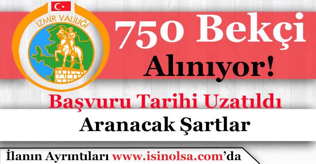 İzmir Valiliği 750 Bekçi Alımı Yapıyor! Aranacak Şartlar Nedir?
