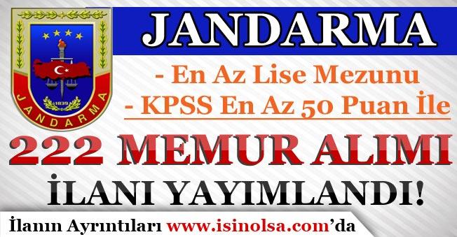 Jandarma En Az Lise Mezunu ve KPSS 50 Puan İle 222 Memur Alım İlanı Yayımladı!