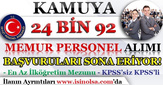 Kamuya 24 Bin 92 Memur Personel Alımı Başvuruları Sona Eriyor! KPSS'li KPSS'siz