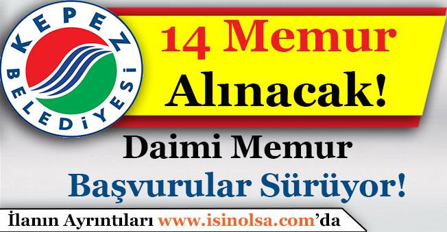 Kepez Belediye Başkanlığı 14 Daimi Memur Alımı Yapıyor!