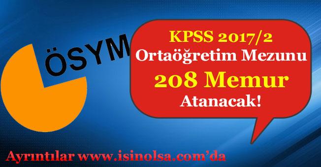 KPSS 2017/2 ile 208 Ortaöğretim Mezunu Memur Ataması Yapılacak!
