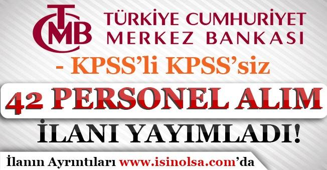 Merkez Bankası 42 Personel Alım İlanı Yayımladı! KPSS'li KPSS'siz