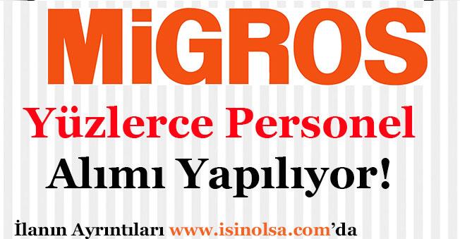 Migros Market Yüzlerce Personel Alımı Yapıyor!