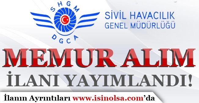 Sivil Havacılık Genel Müdürlüğü Memur Alım İlanı Yayımladı!