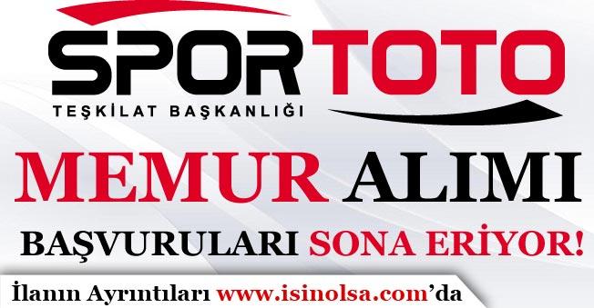 Spor Toto Teşkilatı Memur Alımı Başvurularında Son Güne Gelindi!