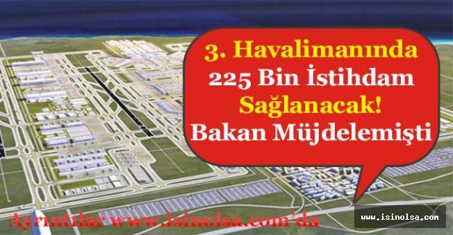 3. Havalima 225 Bin Kişiye İstihdam Sağlanacak! Personel Alımı Yapılacak