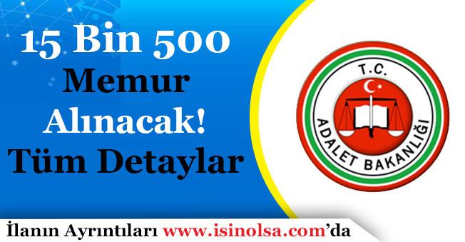 Adalet Bakanlığı 15 Bin 500 Memur Alımı Yapacak!