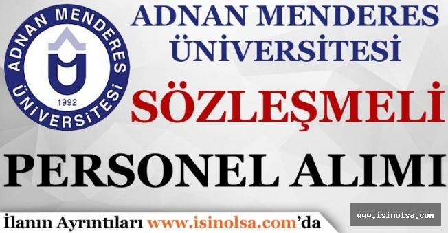 Adanan Menderes Üniversitesi Sözleşmeli Personel Alımı! En Az Lise Mezunu