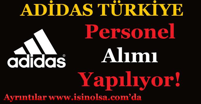 Adidas Türkiye Personel Alımı Yapıyor!