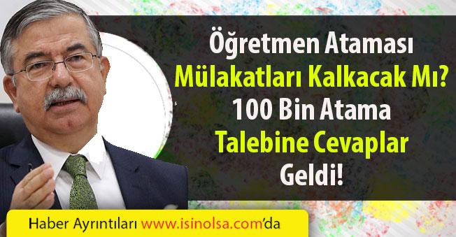 Bakan İsmet Yılmaz Öğretmen Mülakatları ve 100 Bin Atama Talebi Açıklaması Yaptı!