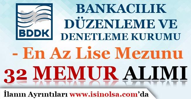 Bankacılık Düzenleme ve Denetleme Kurumu 32 Memur Alım İlanı Yayımlandı!