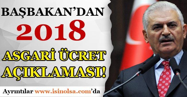 Başbakan Yıldıırm'dan 2018 Asgari Ücret Açıklaması!