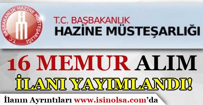 Başbakanlık Hazine Müsteşarlığı 16 Memur Alımı Yapıyor!