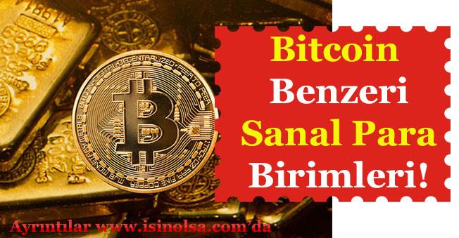 Bitcoin Benzeri Para Birimleri Nedir? Bitcoin'e Rakip Sanal Paralar