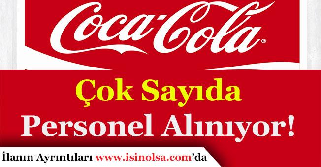 Coca Cola Personel Alımı Yapıyor!