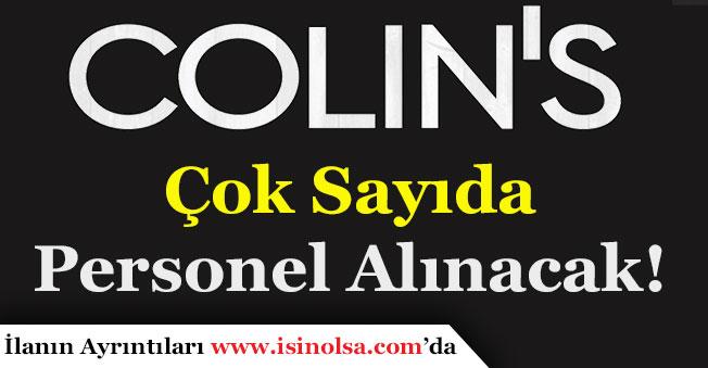 Colin's Türkiye Geneli Yüzlerce Personel Alımı Yapacak!