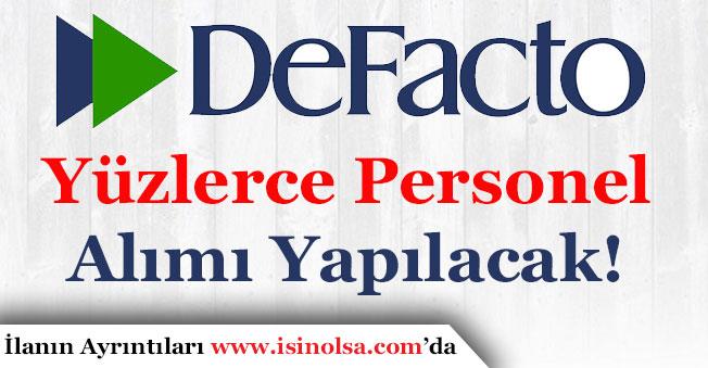 DeFacto Türkiye Çok Sayıda Personel Alıyor!