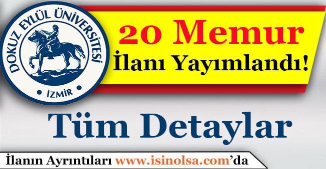 Dokuz Eylül Üniversitesi 20 Memur Alımı İlanı Yayımlandı!