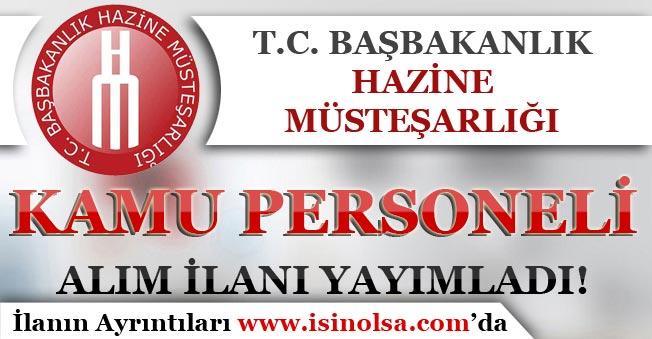 Hazine Müsteşarlığı Kamu Personeli Alım İlanı Yayımladı!