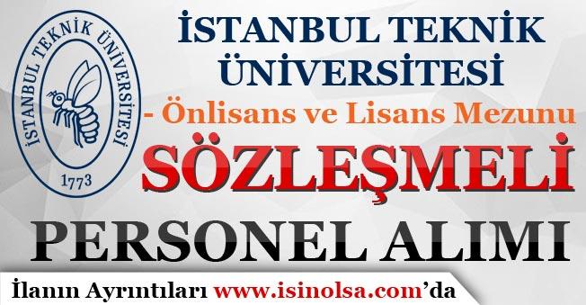 İstanbul Teknik Üniversitesi Sözleşmeli Büro Personeli Alımı Yapıyor!