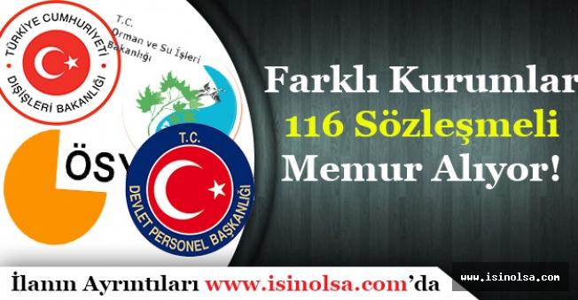 Kamu Kurumları 116 Sözleşmeli Personel ve Memur Alımı Yapıyor!