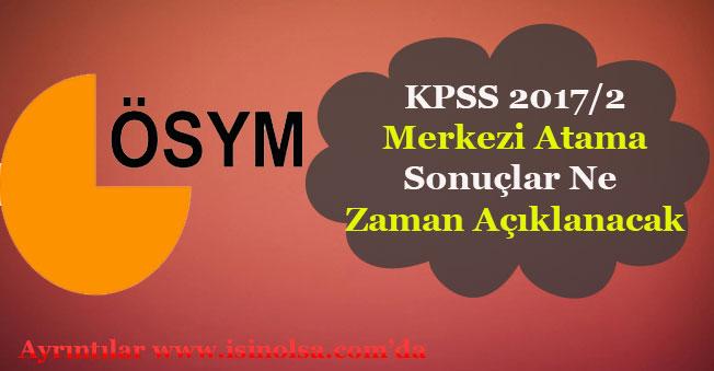 KPSS 2017/2 Sonuçları Açıklandı Mı? Tarih Duyurusu Yapıldı Mı?