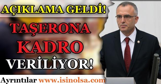 Maliye Bakanından Açıklama Taşerona 31 Aralık Öncesi Kadro Verilecek