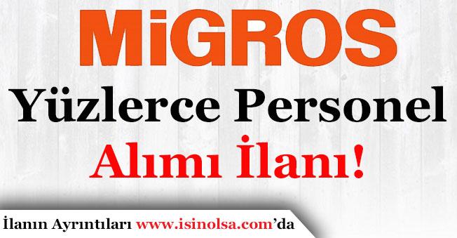 Migros Yurt Geneli Yüzlerce Personel Alımı İlanı Yayımlandı!