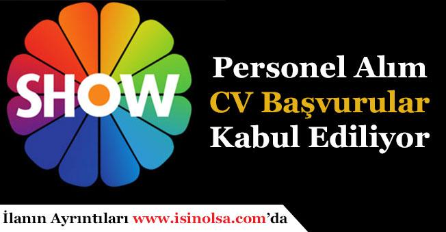 Show TV Personel CV Başvuruları Sürüyor!