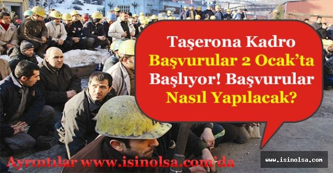Taşerona Kadro Başvuruları 2 Ocak'ta Başlıyor! Başvurular Nasıl ve Nereye Yapılacak?