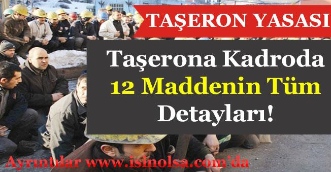 Taşerona Kadroda 12 Madde Detayı Nedir? Taşeron Yasası 12 Maddede Neler Var?