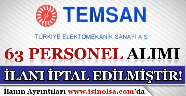 TEMSAN 63 Personel Alım İlanı İptal Edildi!