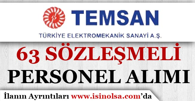 TEMSAN 63 Sözleşmeli Personel Alım İlanı Yayımlandı!