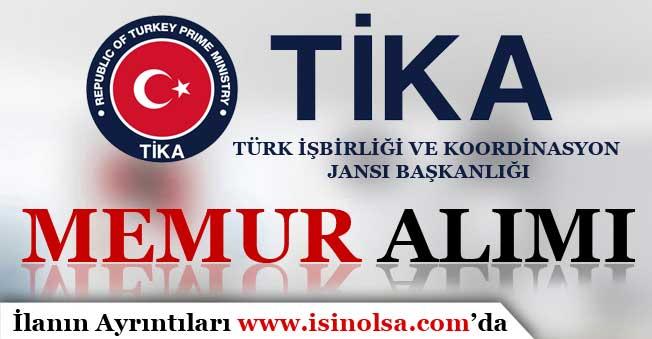 Türk İşbirliği ve Koordinasyon Ajansı ( TİKA ) Memur Alımı Yapacak!