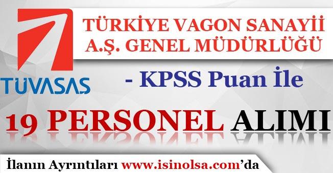 TÜVASAŞ ( Türkiye Vagon Sanayii ) 19 Personel Alım İlanı Yayımladı!