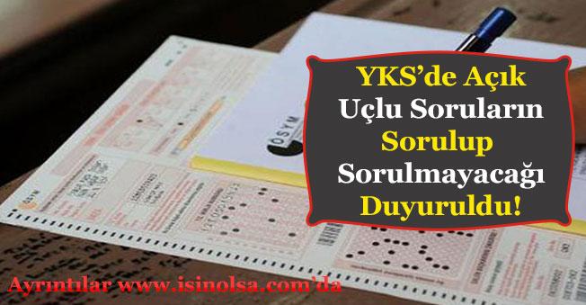 Yükseköğretim Kurumları Sınavı YKS'de Açık Uçlu Soru Sorulacak Mı Duyurusu Geldi!