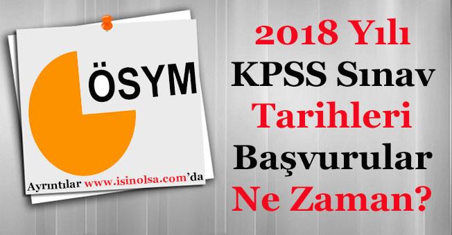 2018 Yılı KPSS Sınav Tarihleri! Sınav Başvuruları