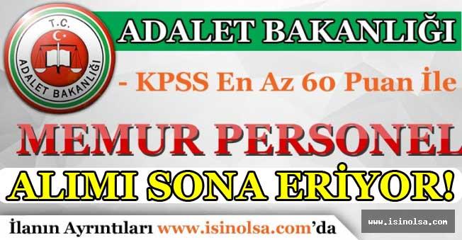 Adalet Bakanlığı 41 Memur Alımı Başvuruları Sona Eriyor! KPSS En Az 60 Puan İle