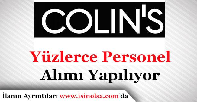 Colin's Türkiye Geneli Yüzlerce Eleman Alıyor! Pozisyonlar ve Diğer Detaylar