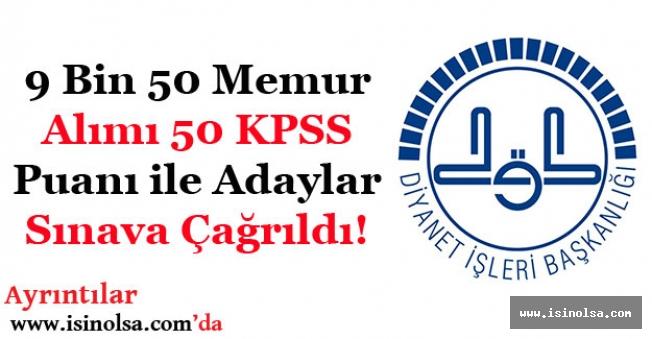 Diyanet 9 Bin 500 Memur Alımı! 50 KPSS Puanı ile Adaylar Sınava Çağrıldı (Lise - Önlisans - Lisans)